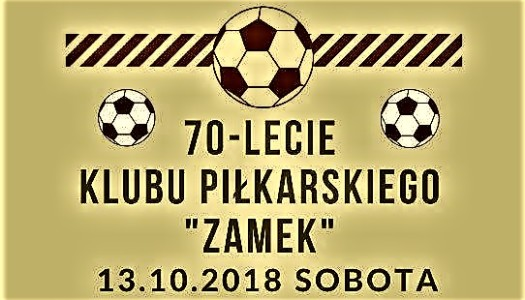 70-lecie klubu piłkarskiego ZAMEK – zaproszenie