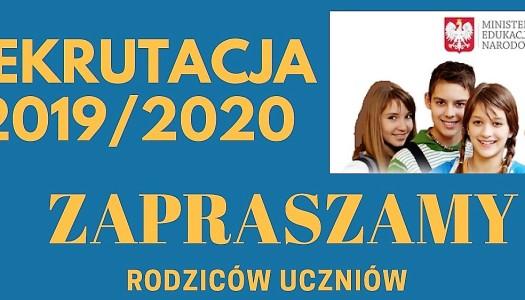 Rekrutacja na rok szkolny 2019 / 2020 – zaproszenie dla rodziców