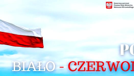"""""""Pod biało-czerwoną"""" – budujmy wspólnotę i wzmacniajmy ideę zaangażowanego społeczeństwa obywatelskiego"""